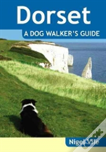 Dorset A Dog Walker'S Guide