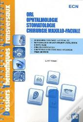 Dossiers Thematiques Transversaux Orl Ophtalmologie Stomatologie Chirurgie Maxillo-Faciale