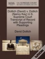Dotlich (David) V. Dotlich (Nancy Kay) U.S. Supreme Court Transcript Of Record With Supporting Pleadings