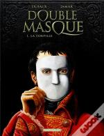 Double Masque T.1; La Torpille