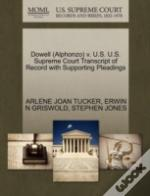 Dowell (Alphonzo) V. U.S. U.S. Supreme Court Transcript Of Record With Supporting Pleadings
