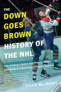 Wook.pt - Down Goes Brown History Of The Nhl