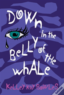 Wook.pt - Down In The Belly Of The Whale