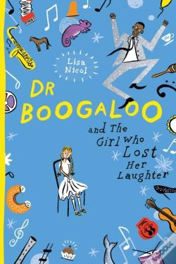 Wook.pt - Dr Boogaloo And The Girl Who Lost Her Laughter
