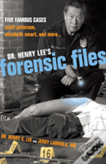 Dr Henry Lee'S Forensic Files