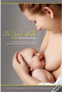 Wook.pt - Dr. Jen'S Guide To Breastfeeding