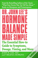 Dr John Lee'S Hormone Balance Made Simple