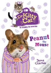 Dr Kittycat Is Ready To Rescue: Peanut The Mouse
