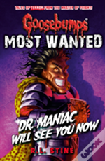 Dr Maniac Will See You Now