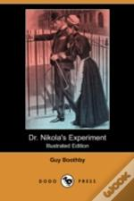 Dr. Nikola'S Experiment (Illustrated Edition) (Dodo Press)