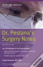 Dr. Pestana'S Surgery Notes
