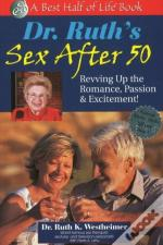 Dr Ruth'S Sex After 50