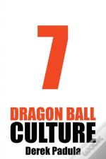 Dragon Ball Culture Volume 7