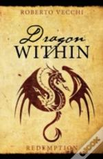 Dragon Within: Redemption