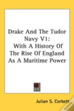 Wook.pt - Drake And The Tudor Navy V1: With A Hist