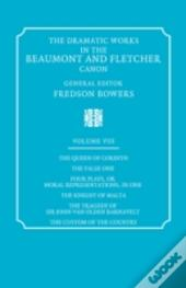Dramatic Works In The Beaumont And Fletcher Canon