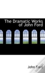 Dramatic Works Of John Ford