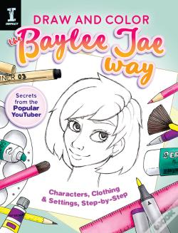 Wook.pt - Draw And Color The Baylee Jae Way