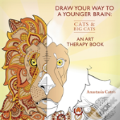 Draw Your Way To A Younger Brain: Cats And Big Cats