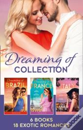 Dreaming Of... Collection (Mills & Boon E-Book Collections)