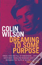 Dreaming To Some Purpose
