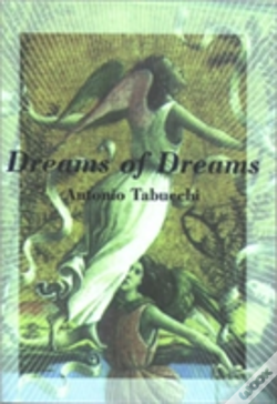 Wook.pt - Dreams Of Dreams And The Last Three Days Of Fernando Pessoa