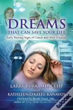Dreams That Can Save Your Life