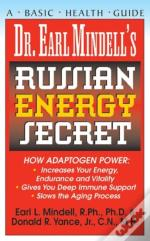 Dr.Earl Mindell'S Russian Energy Secret