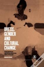 Dress, Gender And Cultural Change