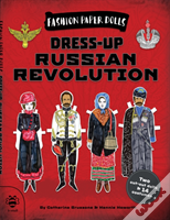 Dress Up The Russian Revolution