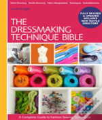 Dressmaker'S Technique Bible