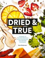 Dried & True