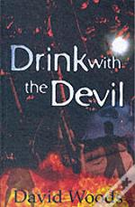 Drink With The Devil