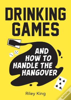 Wook.pt - Drinking Games And How To Handle The Hangover