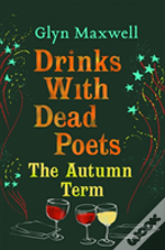 Drinking With Dead Poets