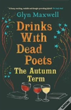 Wook.pt - Drinks With Dead Poets The Autumn Term