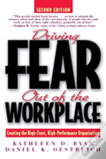 Driving Fear Out Of The Workplace