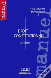 Droit Constitutionnel, 33eme Edition