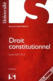 Droit Constitutionnel. Chantebout - 29e Edition