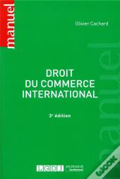 Droit Du Commerce International - 3eme Edition