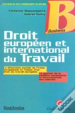 Droit Europeen Et International Du Travail