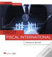 Droit Fiscal International - 1ere Edition