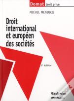 Droit International Et Europeen Des Societe,3eme Edition