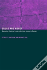 Drugs And Money