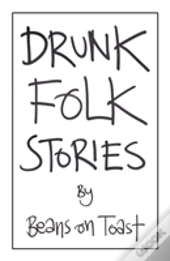 Drunk Folk Stories