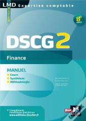 Dscg 2 Finance - Manuel - 8e Edition - Preparation Complete