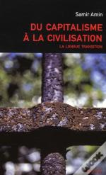 Du Capitalisme À La Civilisation ; La Longue Transition