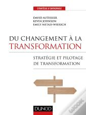Du Changement À La Transformation