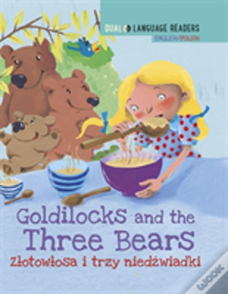 Wook.pt - Dual Language Readers: Goldilocks And The Three Bears - English/Polish