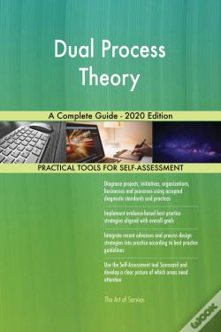 Wook.pt - Dual Process Theory A Complete Guide - 2020 Edition